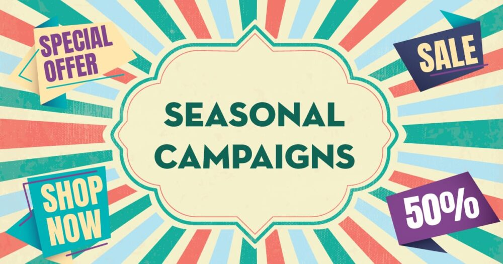 the most effective seasonal campaigns for online retail