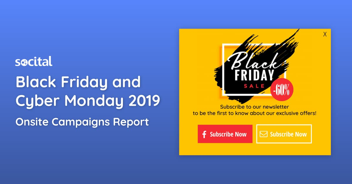 Black Friday and Cyber Monday 2019 Onsite Campaigns Report​