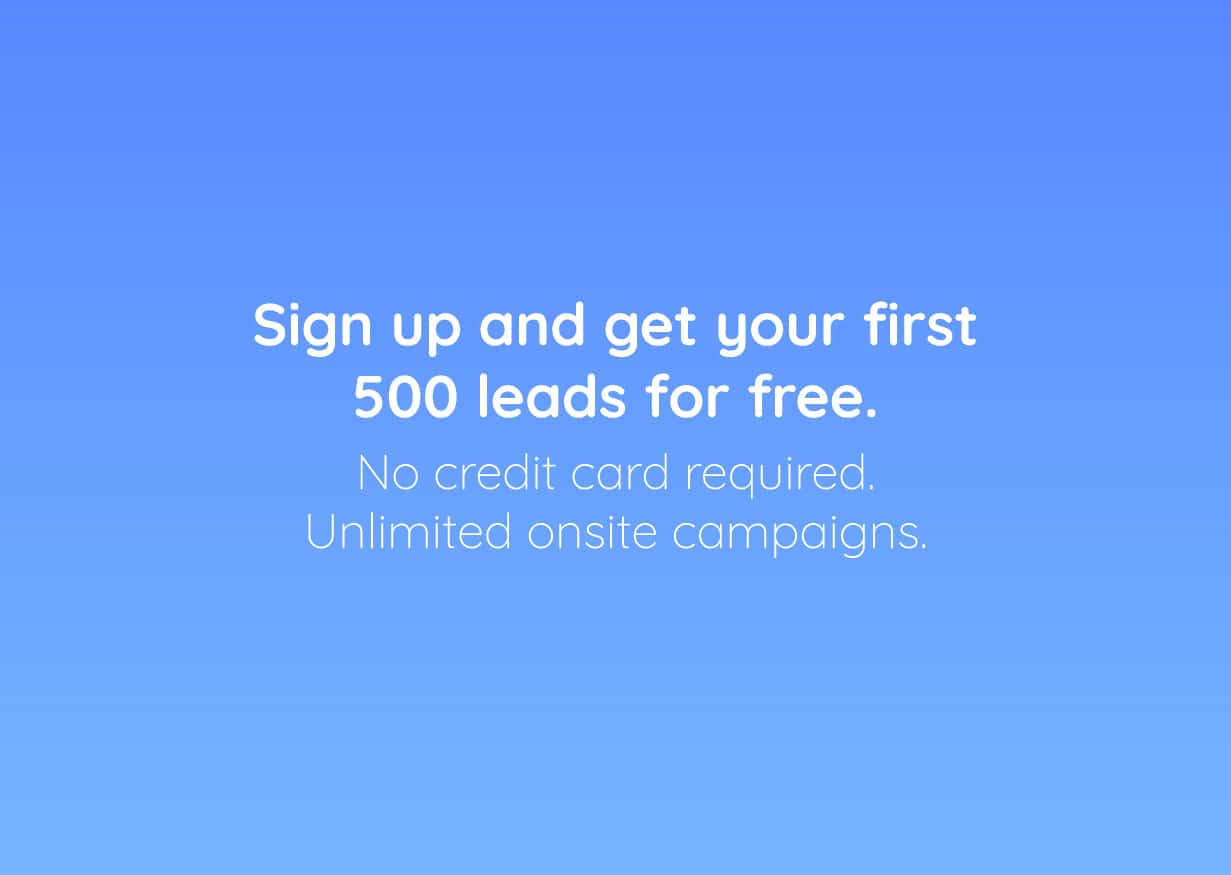 Sign up and get your first 500 leads for free