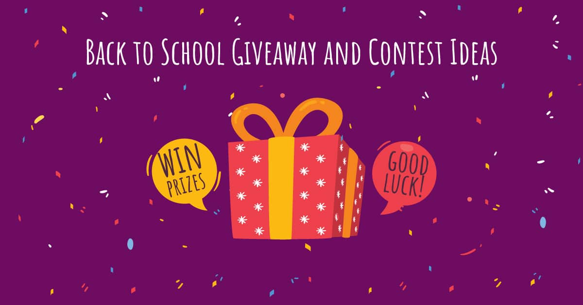 Back to School Giveaway and Contest Ideas