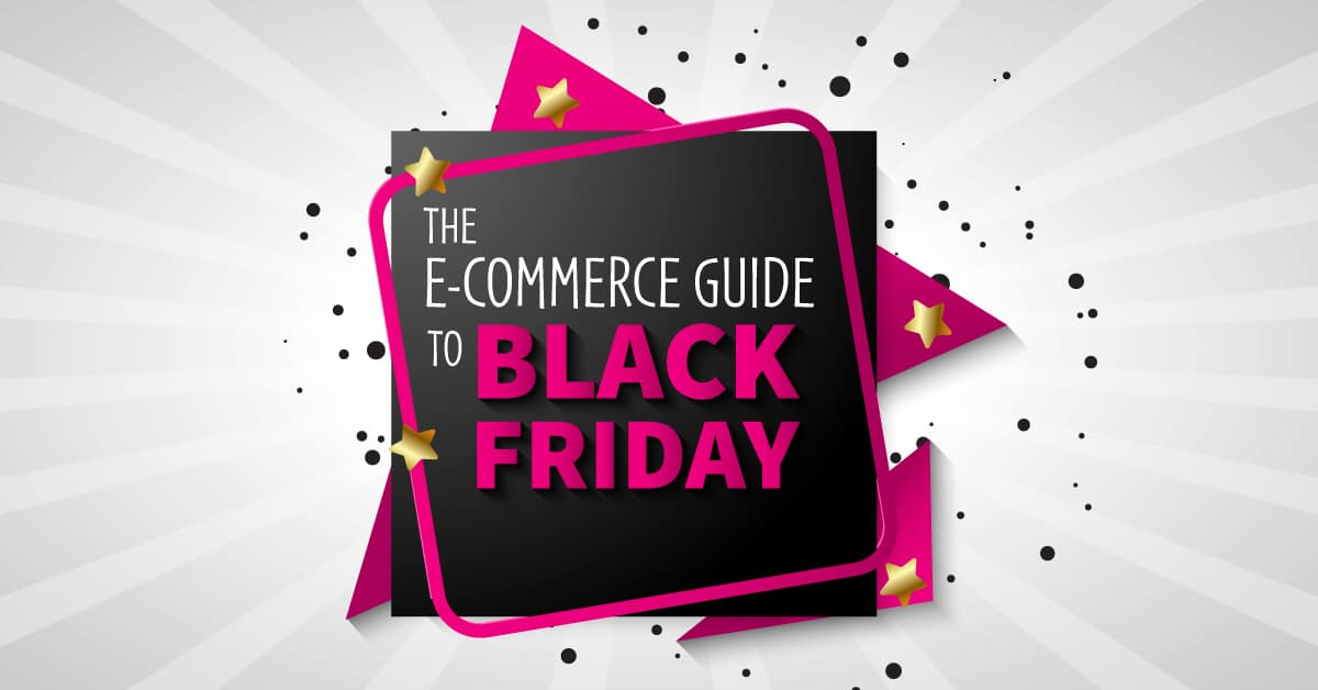 black friday cyber monday ecommerce guide