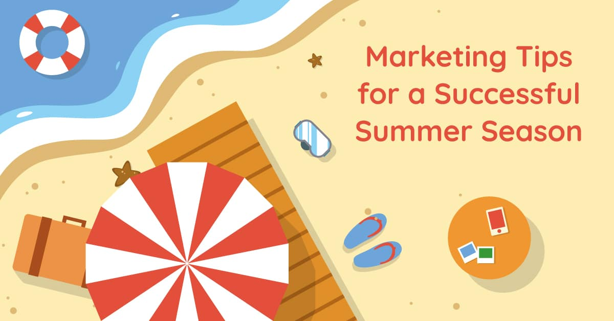 Summer Giveaways: Marketing Tips for a Successful Summer Season